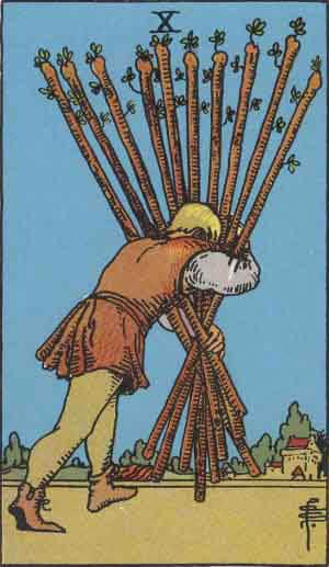 Tarot Card by Card: Ten of Wands - Tarot Card Meanings