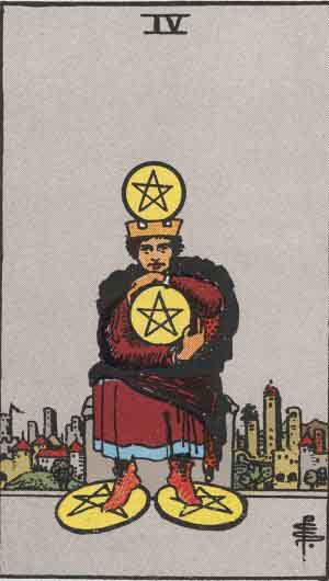 Four of Pentacles - Tarot card meanings - Tarot Card by Card