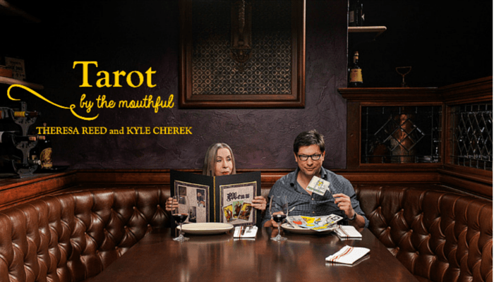 Tarot by the Mouthful Theresa Reed and Kyle Cherek
