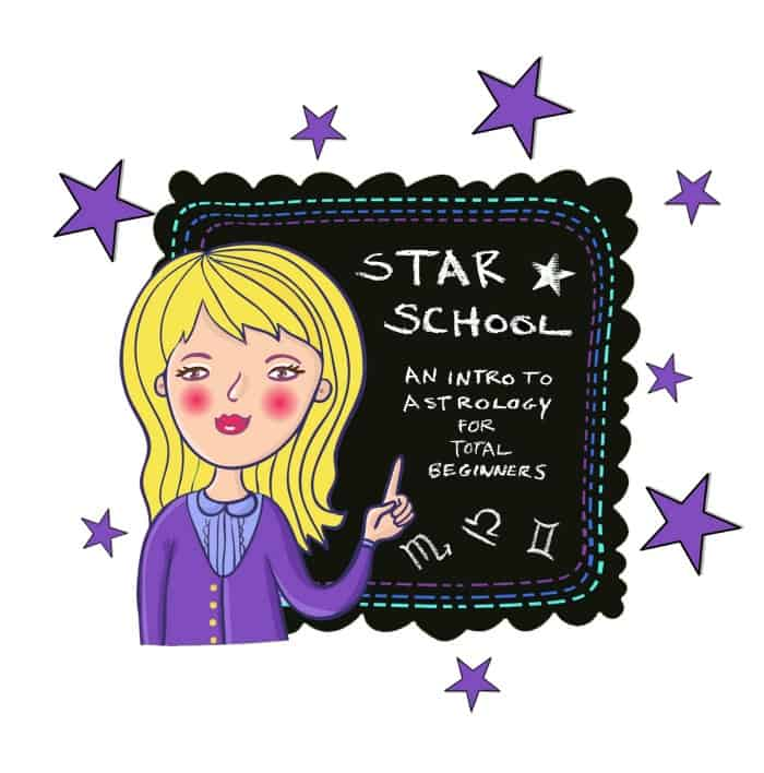 star school an intro to astrology for total beginners