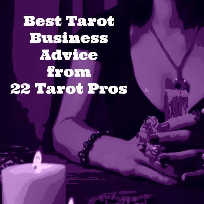 best tarot business advice from 22 tarot pros