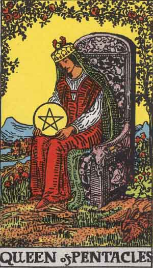 Which tarot card indicates wealth? Queen of Pentacles.