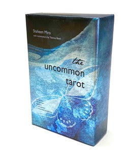 The Uncommon Tarot from Shaheen Miro and Theresa Reed